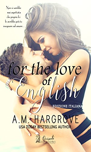 Book Cover: For the English of love di A.M. Hargrove