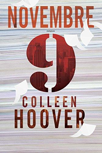 Book Cover: 9 Novembre - Colleen Hoover Recensione