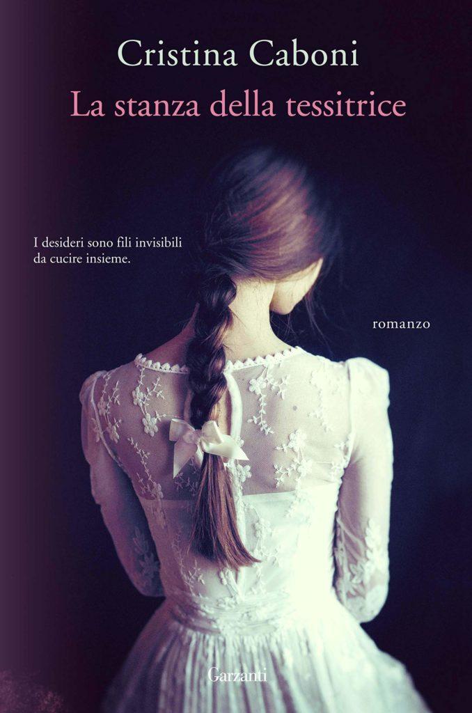 Book Cover: La stanza della tessitrice - Cristina Caboni Recensione