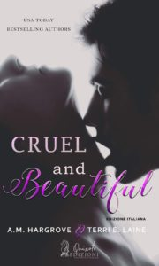 Book Cover: Cruel and beautiful di A.M. Hargrove & Terry E. Laine