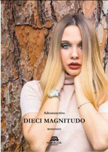 Book Cover: Dieci Magnitudo - Adessoscrivo Recensione