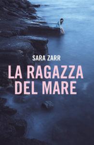 Book Cover: La ragazza del mare - Sara Zarr Recensione