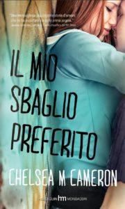 Book Cover: Il mio sbaglio preferito - Chelsea M. Cameron Recensione