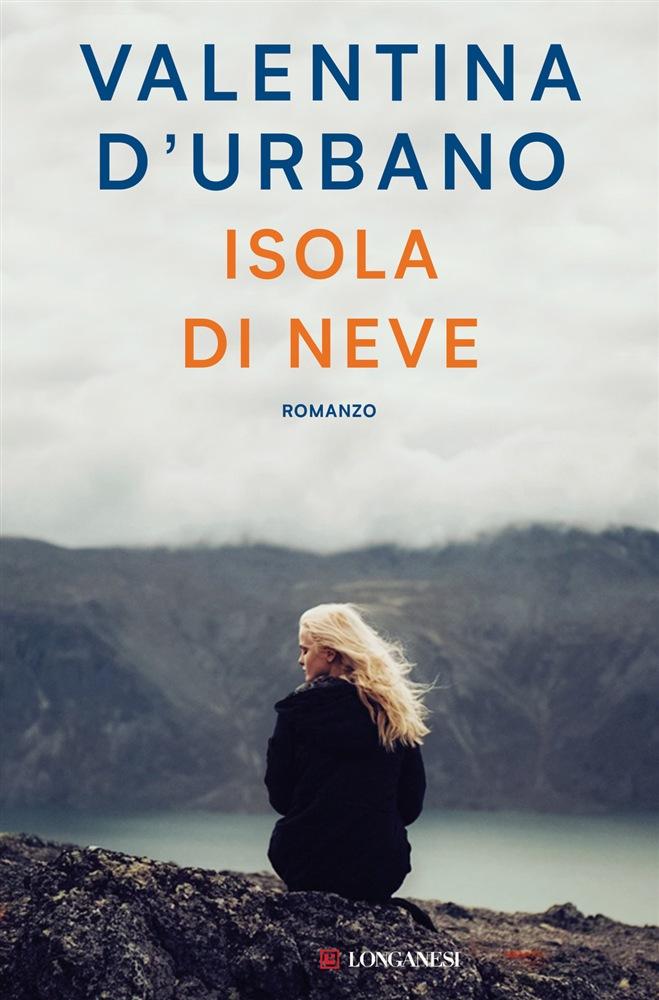 Book Cover: Isola di Neve - Valentina D'Urbano Recensione