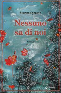 Book Cover: Nessuno sa di noi - Simona Sparaco Recensione