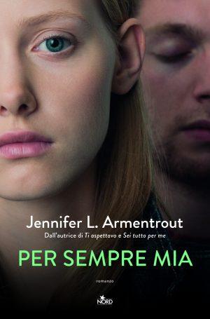 Book Cover: Per sempre mia - J.L. Armentrout Recensione