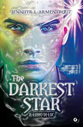 Book Cover: The darker star. Il libro di Luc - J.L. Armentrout Recensione