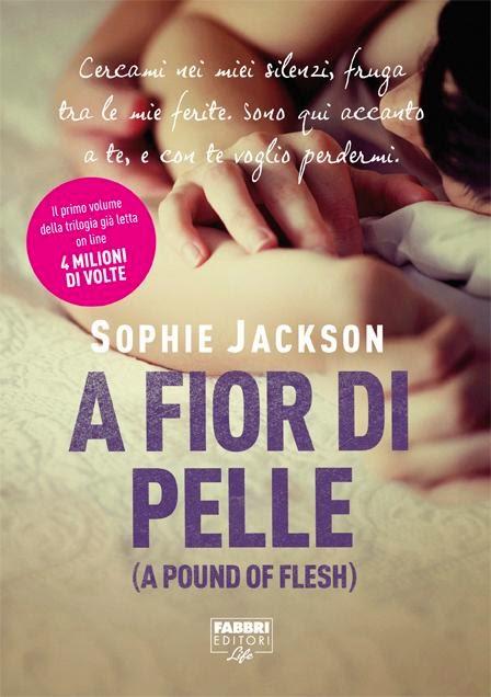 Book Cover: A fior di pelle - Sophie Jackson Recensione