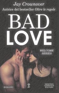 Book Cover: Bad Love - Jay Crownover Recensione