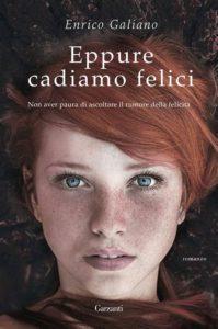 Book Cover: Eppure cadiamo felici - Enrico Galiano Recensione