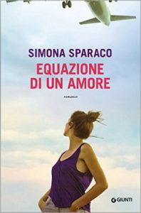 Book Cover: Equazione di un amore - Simona Sparaco Recensione