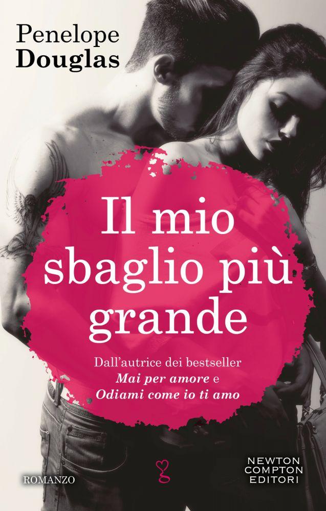 Book Cover: Il mio sbaglio più grande - Penelope Douglas Recensione