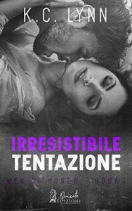 Book Cover: Irresistibile tentazione - K.C. Lynn Recensione