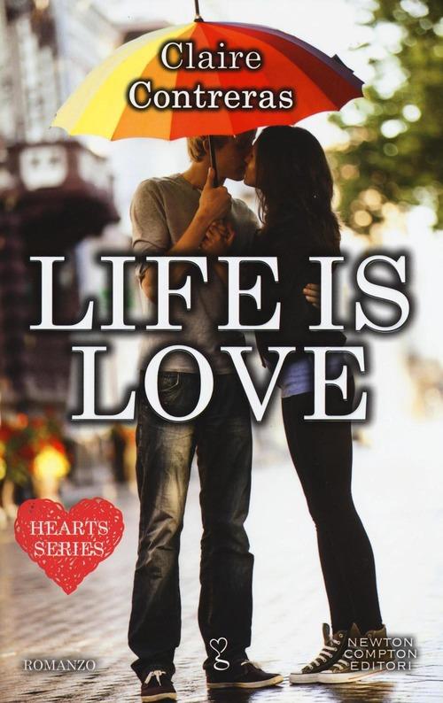 Book Cover: Life is love - Claire Contreras Recensione
