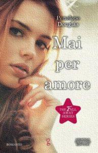 Book Cover: Mai per amore - Penelope Douglas Recensione