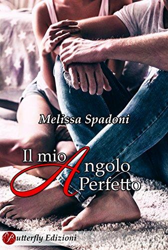 Book Cover: Il mio angolo perfetto - Melissa Spadoni Recensione