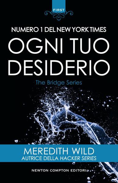 Book Cover: Ogni tuo desiderio - Meredith Wild Recensione
