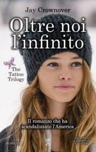 Book Cover: Oltre noi l'infinito - jay Crownover Recensione