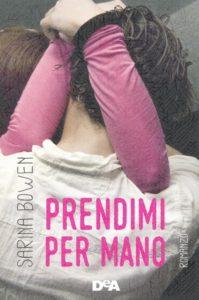 Book Cover: Prendimi per mano - Sarina Bowen Recensione