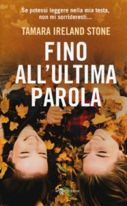 Book Cover: Fino all'ultima parola - Tamara Ireland Stone Recensione