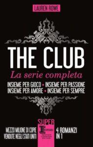 Book Cover: Insieme per gioco - Insieme per passione - Insieme per amore - Insieme per sempre - Lauren Rowe Recensione
