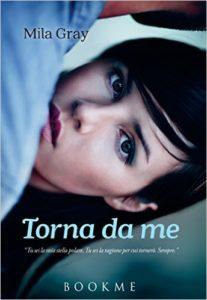 Book Cover: Torna da me - Mila Gray Recensione