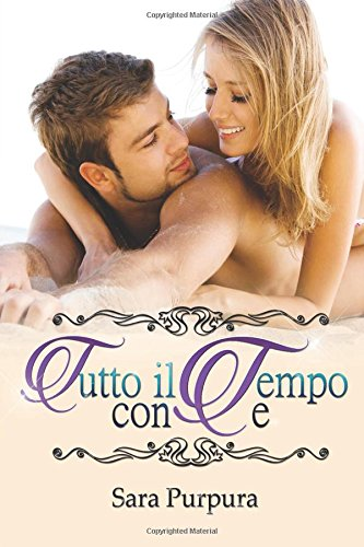 Book Cover: Tutto il tempo con te - Sara Purpura Recensione