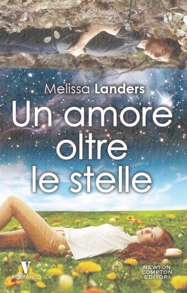 Book Cover: Un amore oltre le stelle - Melissa Landers Recensione