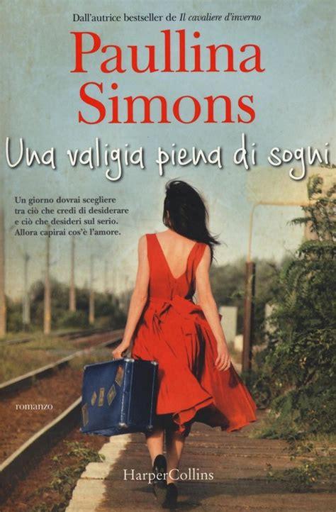 Book Cover: Una valigia piena di sogni - Paullina Simons Recensione
