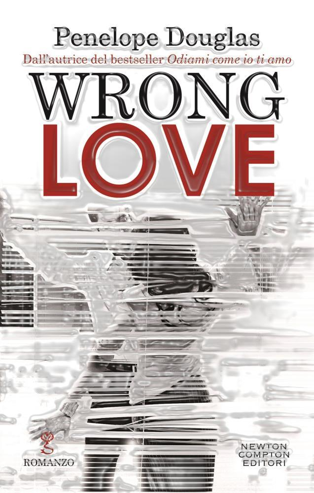 Book Cover: Wrong Love - Penelope Douglas Recensione