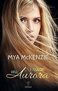 Book Cover: I colori dell'aurora - Mya McKenzie Recensione