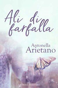 """Book Cover: Novità """"Ali di Farfalla"""" di Antonella Arietano"""