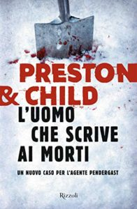 Book Cover: L'uomo che scrive ai morti - Preston & Child