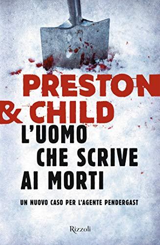 Book Cover: L'uomo che scrive ai morti - Preston & Child