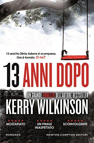 Book Cover: 13 anni dopo - Kerry Wilkinson Recensione