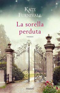 Book Cover: In Uscita La sorella perduta - Kate Furnivall