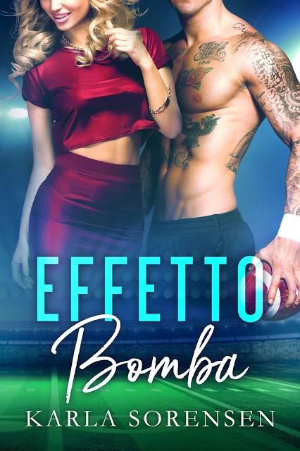 """Book Cover: Novità """"Effetto Bomba"""" di Karla Sorensen"""