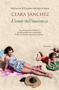 "Book Cover: Novità ""L'Estate dell'innocenza"" di Clara Sànchez"