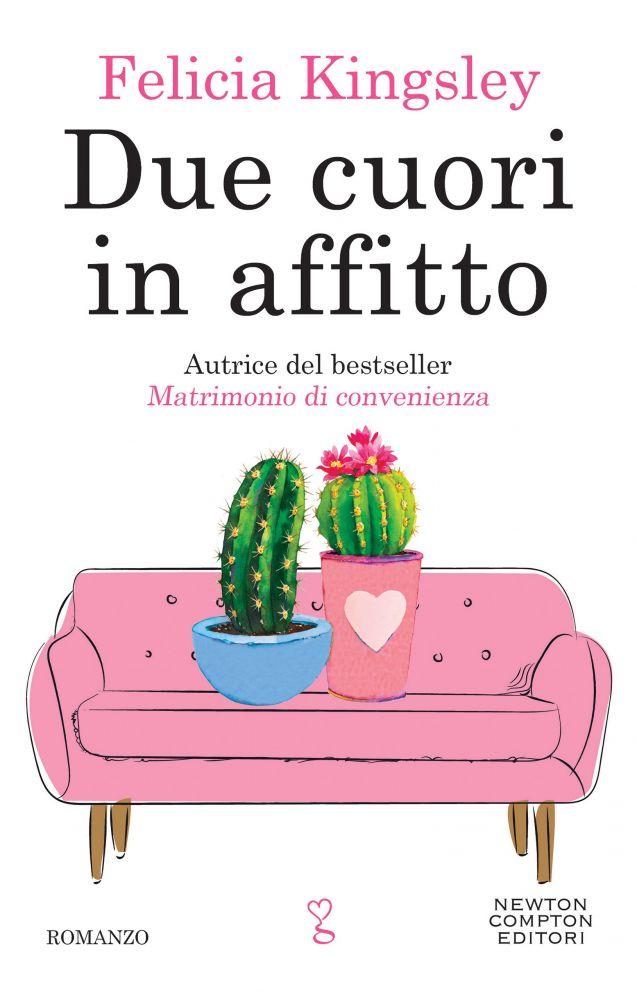 """Book Cover: Novità """"Due cuori in affitto"""" di Felicia Kingsley"""