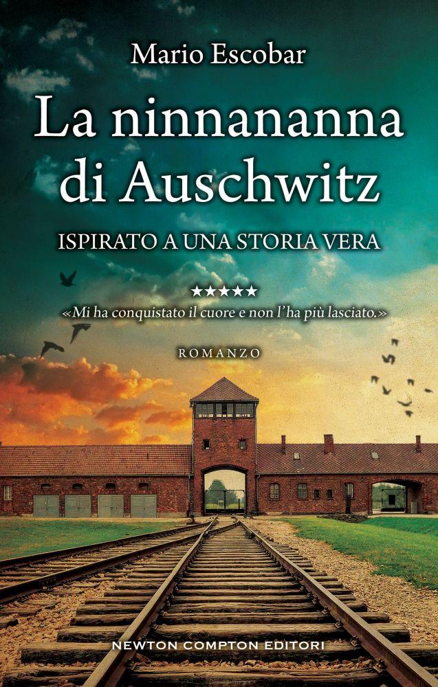 """Book Cover: Anteprima """"La ninnananna di Auschwitz"""" di Mario Escobar"""