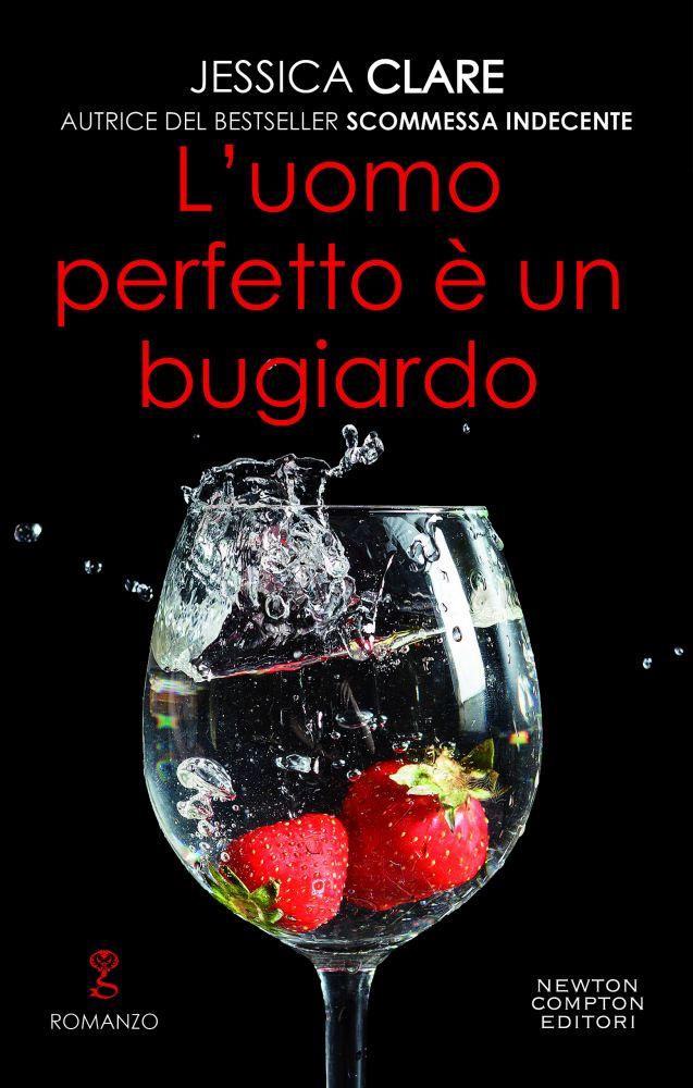 """Book Cover: Novità """"L'uomo perfetto è un bugiardo"""" di Jessica Clare"""