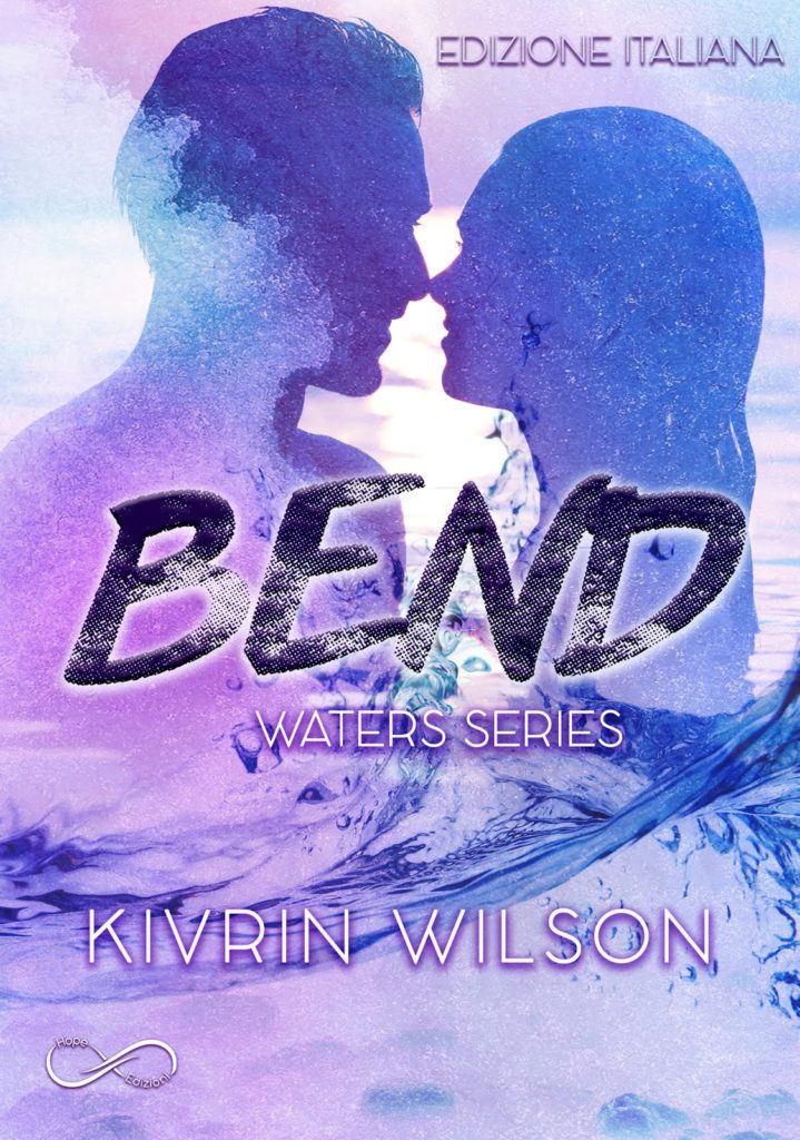 "Book Cover: Anteprima ""Waters Serie"" - Bend di Kivrin Wilson"