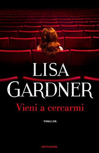 Book Cover: Vieni a cercarmi - Lisa Gardner