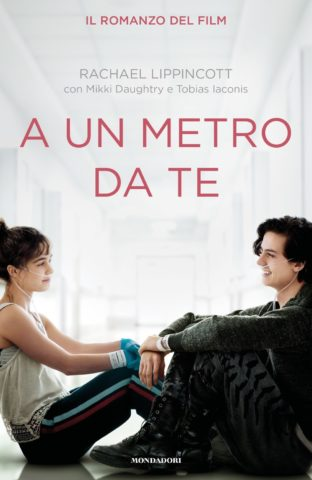 "Book Cover: ""A un metro da te"" di Rachael Lippincott RECENSIONE"