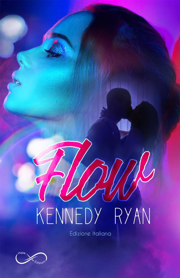 "Book Cover: ""Flow"" di Kennedy Ryan RECENSIONE"
