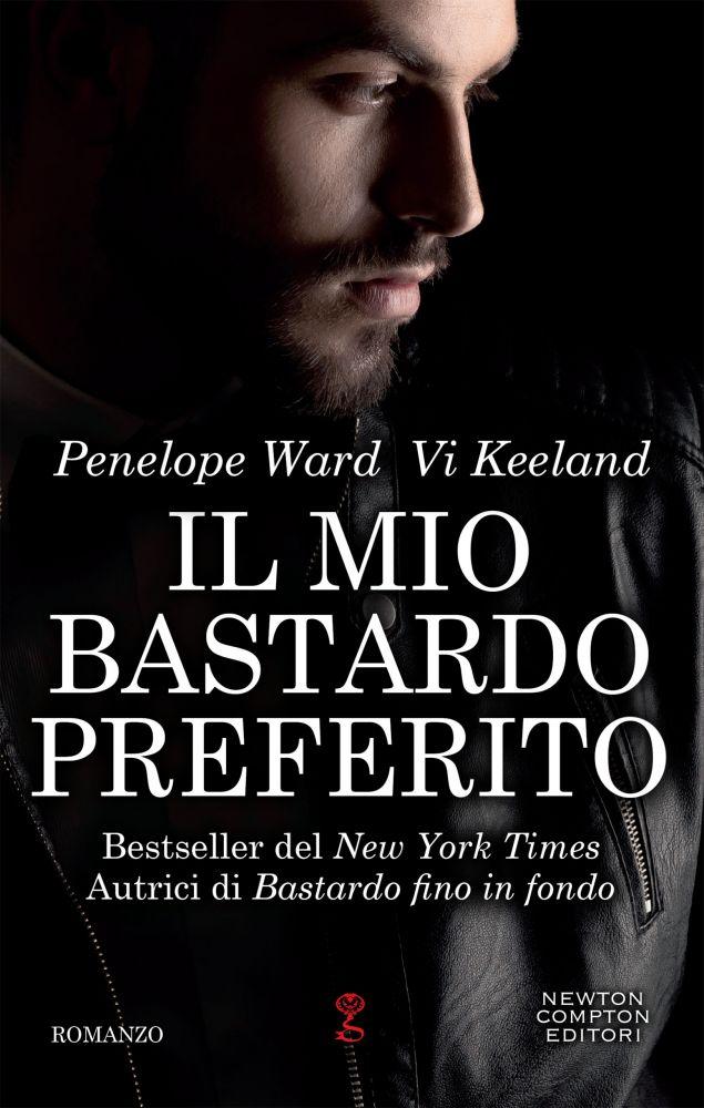 """Book Cover: Novità """"Il Mio Bastardo Preferito"""" di Penelope Ward Vi Keeland"""