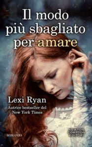 "Book Cover: Il Modo Più Sbagliato Per Amare - Un Amore A Senso Unico ""The Boys of Jackson Harbor Series"" di LEXI RYAN"
