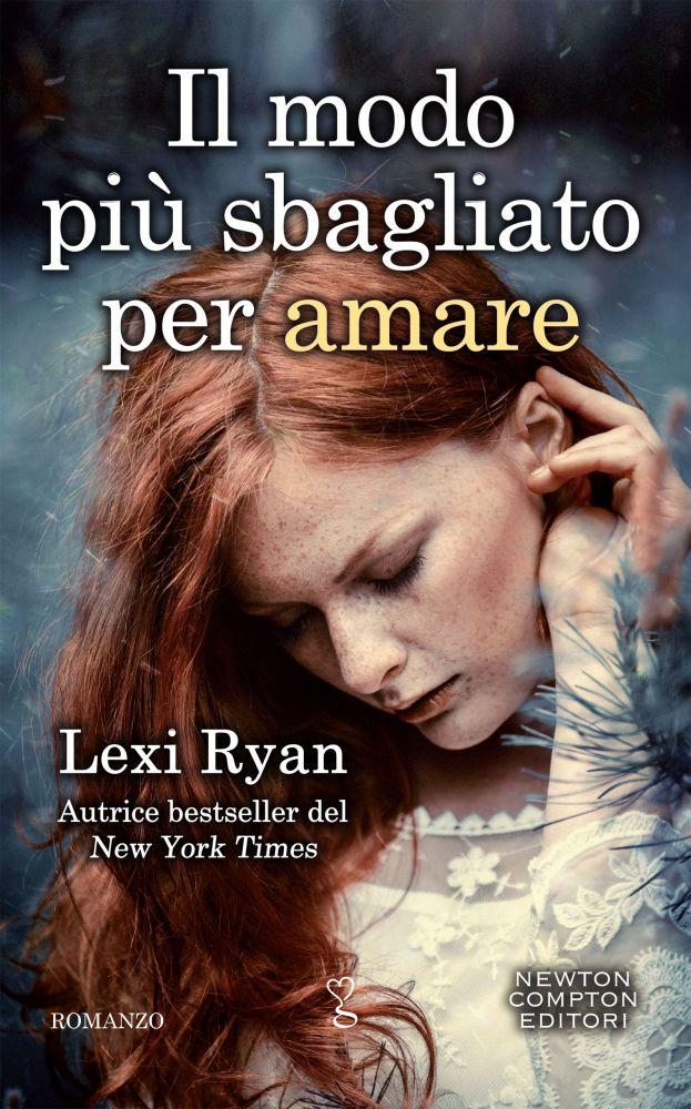 """Book Cover: Il Modo Più Sbagliato Per Amare - Un Amore A Senso Unico """"The Boys of Jackson Harbor Series"""" di LEXI RYAN"""