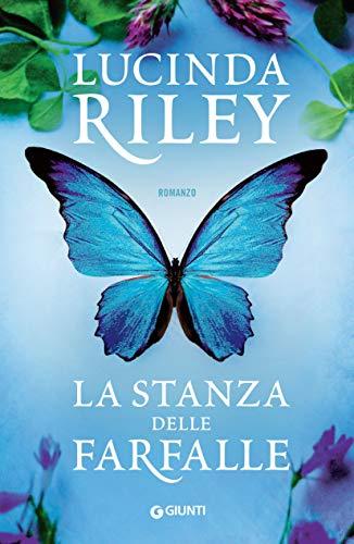 """Book Cover: """"La Stanza delle Farfalle"""" di Lucinda Riley NOVITA'"""