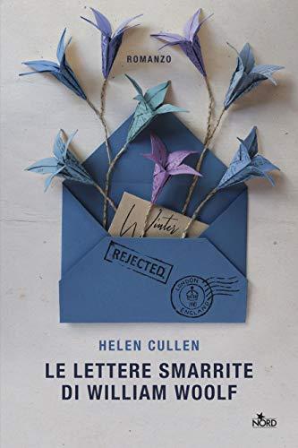 "Book Cover: Novità ""Le lettere smarrite di William Woolf"" di Helen Cullen"